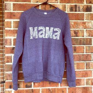 TBE Mama Sweatshirt